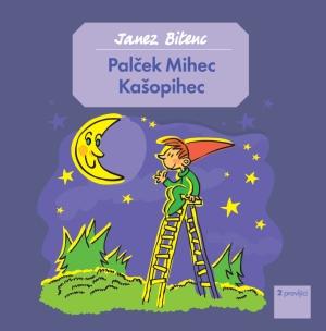 Palček Mihec Kašopihec (CD)-1905