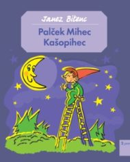 Palček Mihec Kašopihec (CD)-2007