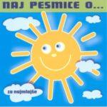 Naj pesmice o ... za najmlajše (CD)-1892