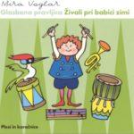 Živali pri babici zimi / Glasbeni plesi in koračnice (CD)-2039