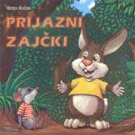 Prijazni zajčki (CD)-2013