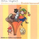 Živalski karneval / Glasba za različna razpoloženja (CD)-2040
