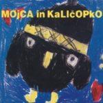 Mojca in Kaličopko (CD)-1991